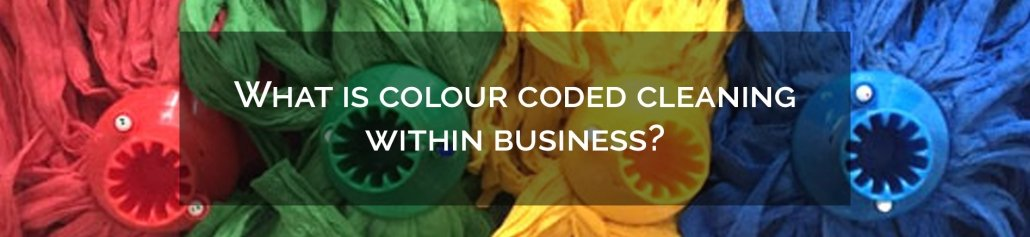 What is colour coded cleaning within business